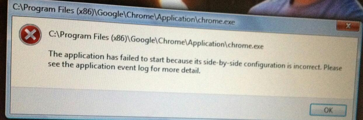 Google Chrome Won T Open Side By Side Configuration Is