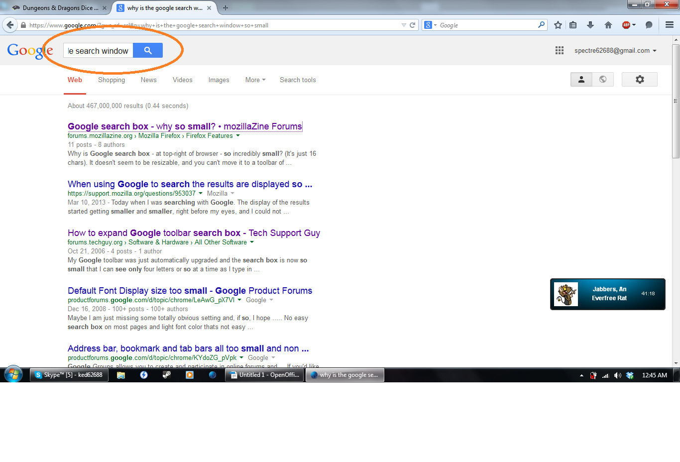 The search window or whatever it's called, it's to short  - Google